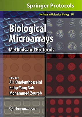 Biological Microarrays By Khademhosseini, Ali (EDT)/ Suh, Kahp-Yang (EDT)/ Zourob, Mohammed (EDT)