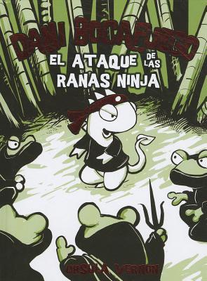 El Ataque De Las Ranas Ninjas / Attack of the Ninja Frogs By Vernon, Ursula